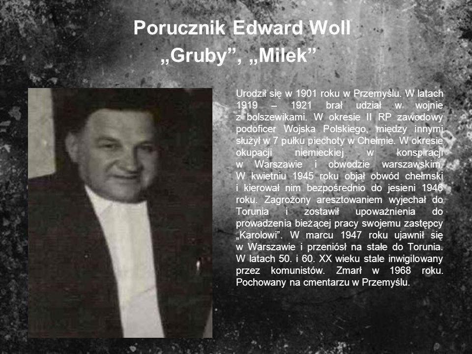"""Porucznik Edward Woll """"Gruby , """"Milek"""