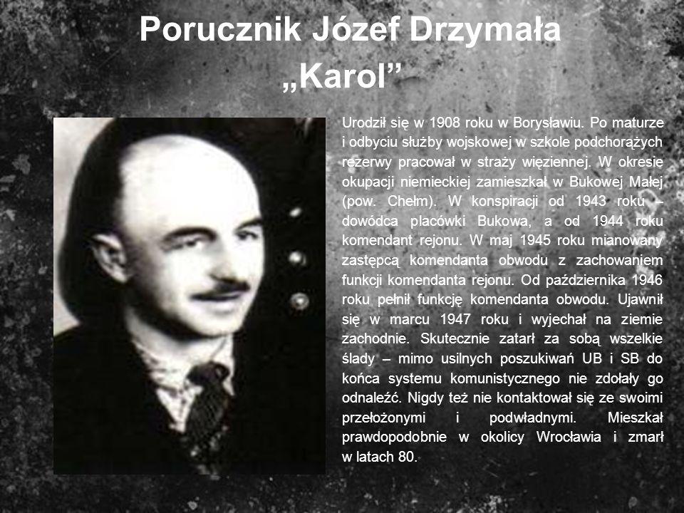 """Porucznik Józef Drzymała """"Karol"""
