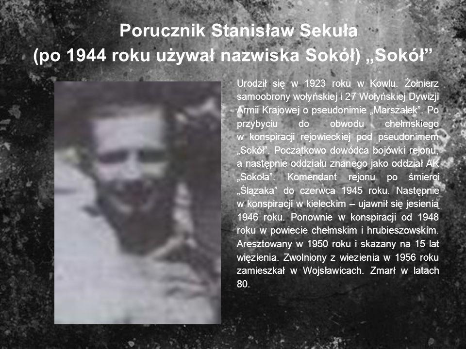 """Porucznik Stanisław Sekuła (po 1944 roku używał nazwiska Sokół) """"Sokół"""