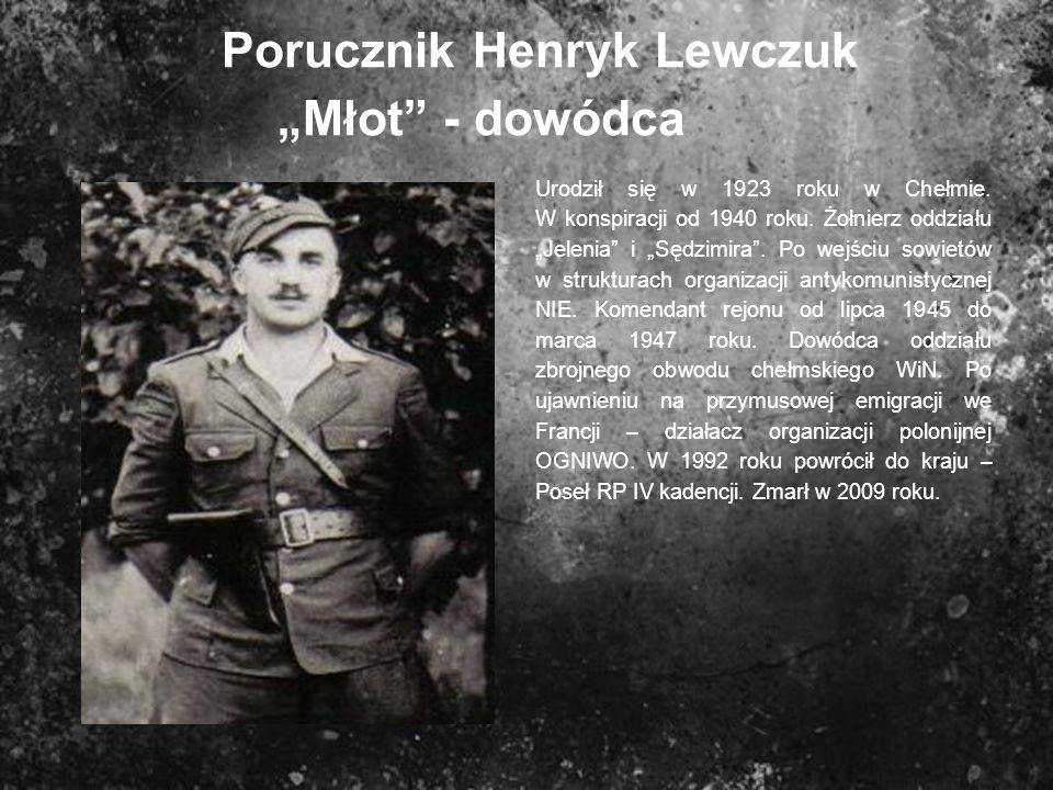 "Porucznik Henryk Lewczuk ""Młot - dowódca"