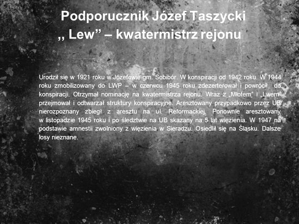 Podporucznik Józef Taszycki ,, Lew – kwatermistrz rejonu