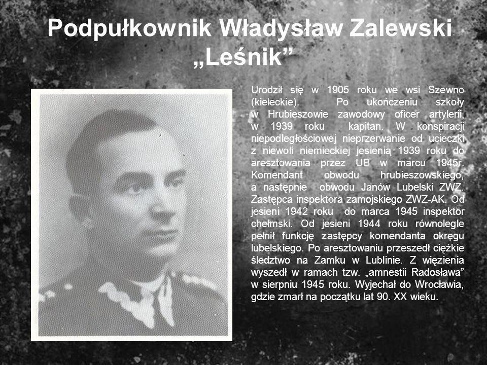 """Podpułkownik Władysław Zalewski """"Leśnik"""