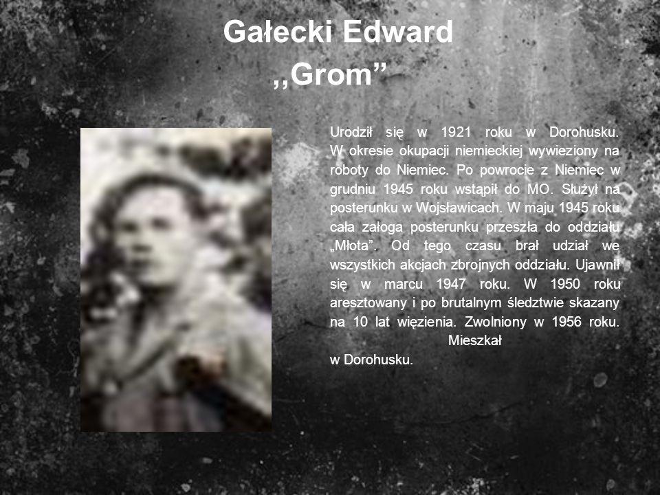 Gałecki Edward ,,Grom