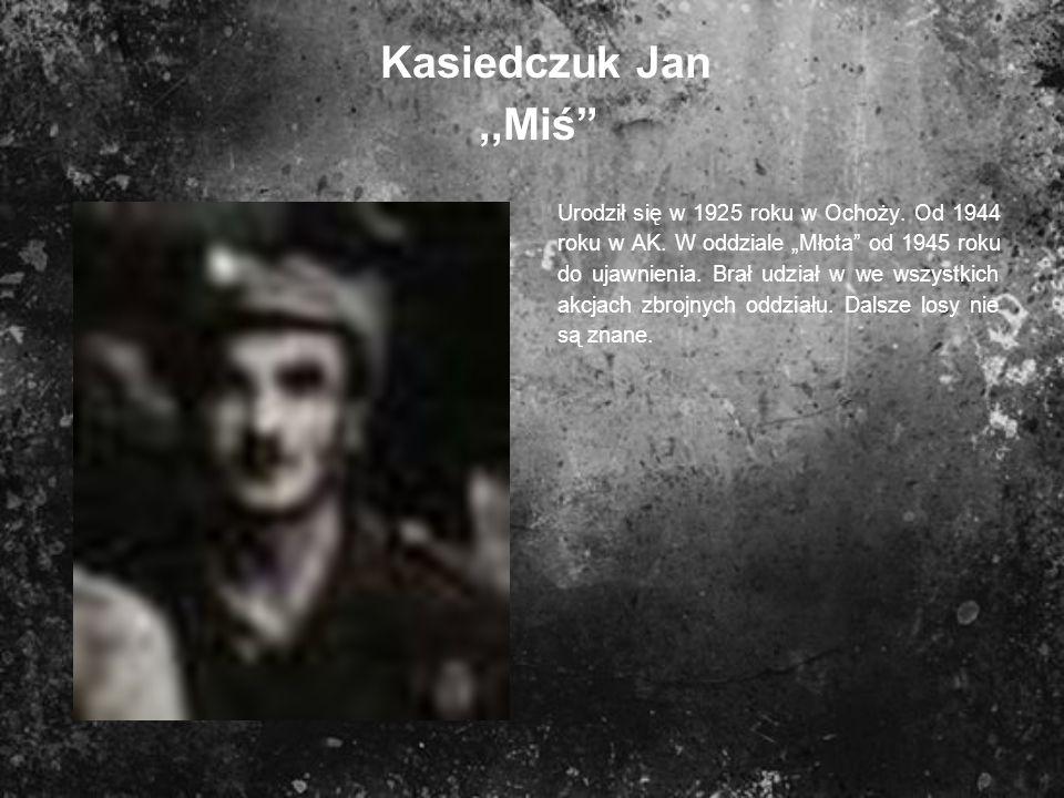 Kasiedczuk Jan ,,Miś
