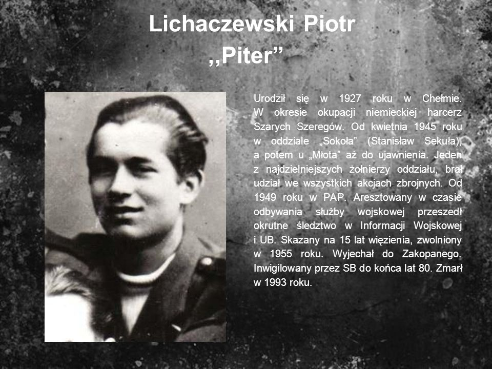 Lichaczewski Piotr ,,Piter