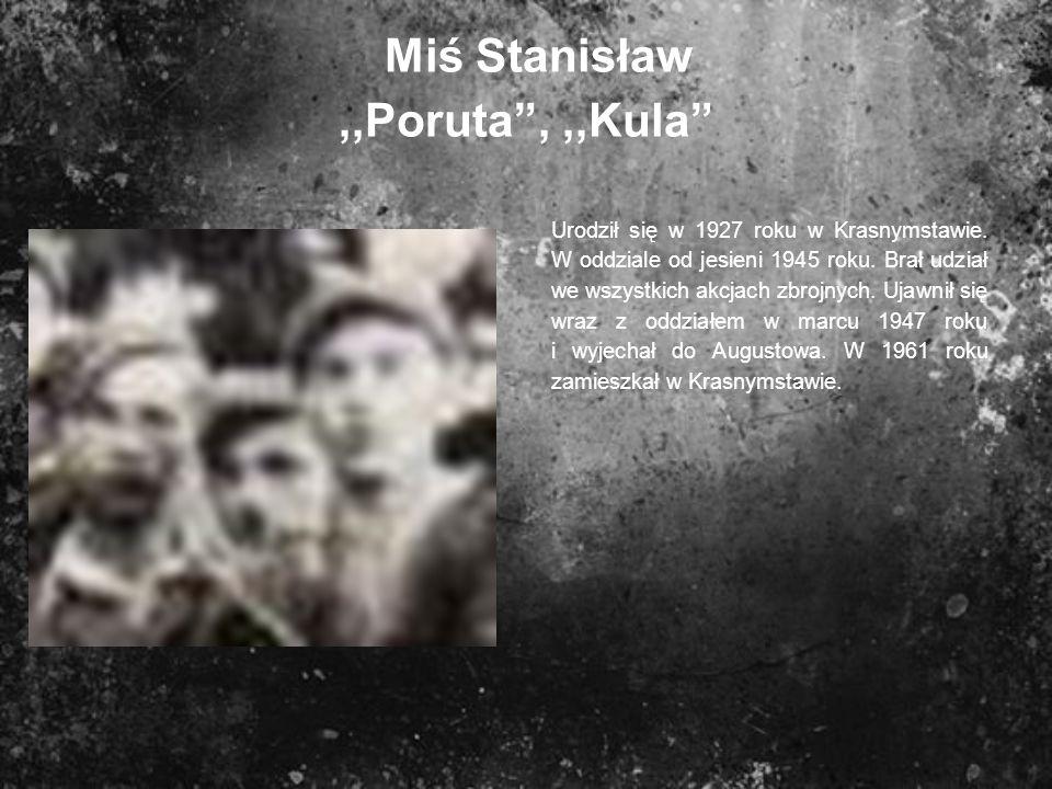 Miś Stanisław ,,Poruta , ,,Kula