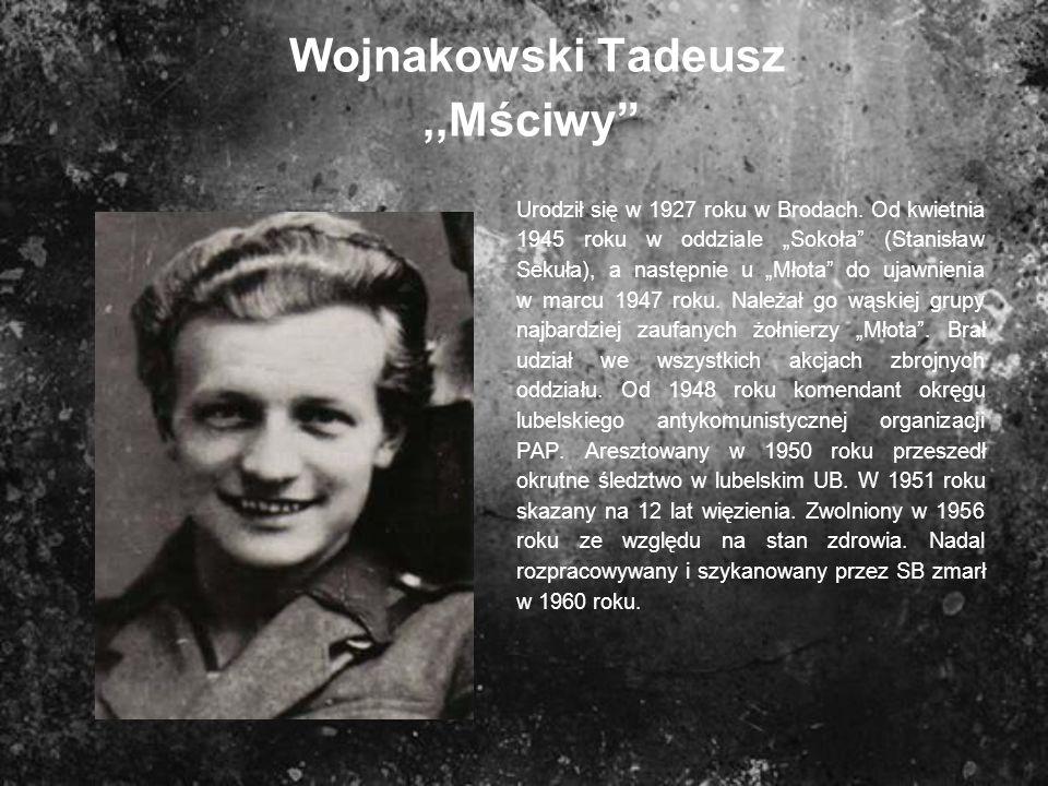 Wojnakowski Tadeusz ,,Mściwy