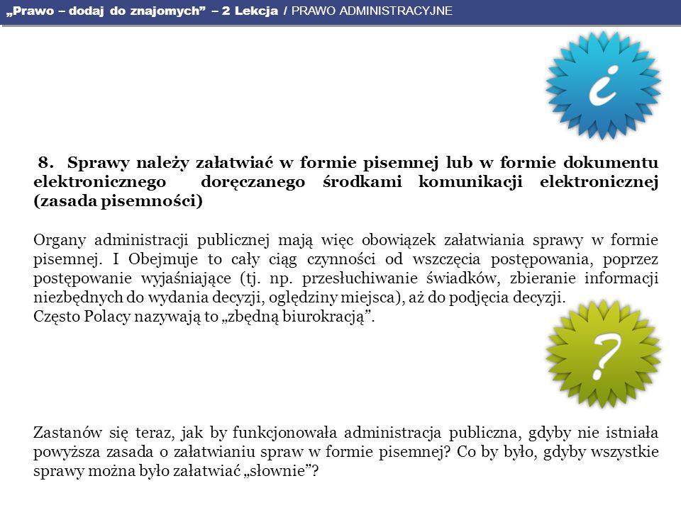 """Często Polacy nazywają to """"zbędną biurokracją ."""