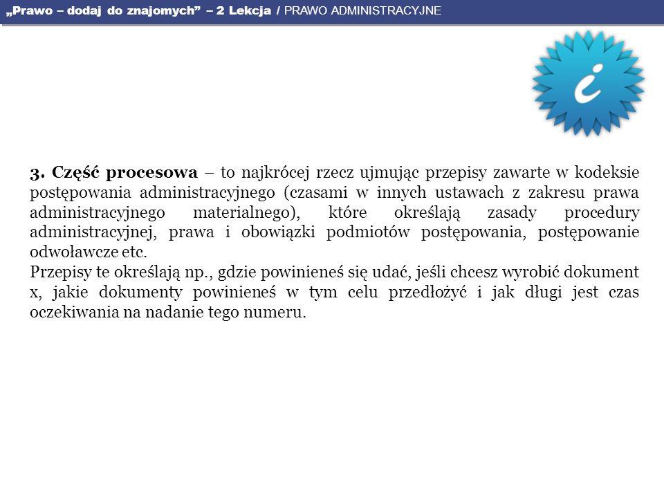 """""""Prawo – dodaj do znajomych – 2 Lekcja / PRAWO ADMINISTRACYJNE"""