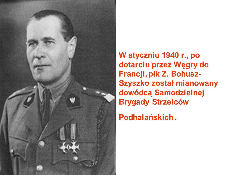 W styczniu 1940 r. , po dotarciu przez Węgry do Francji, płk Z