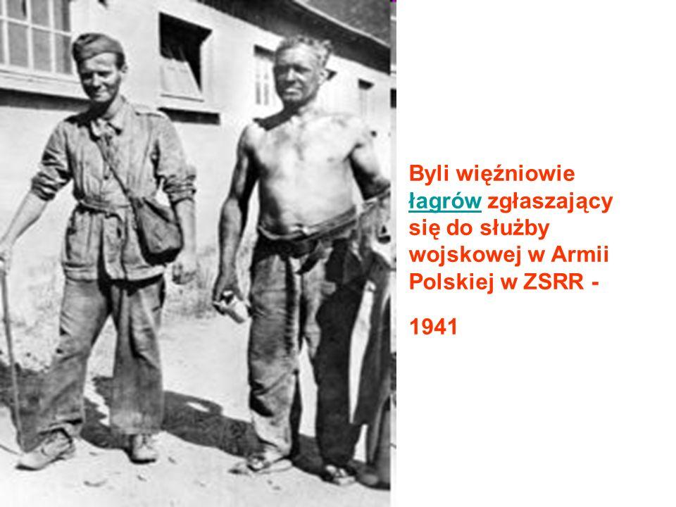 Byli więźniowie łagrów zgłaszający się do służby wojskowej w Armii Polskiej w ZSRR - 1941