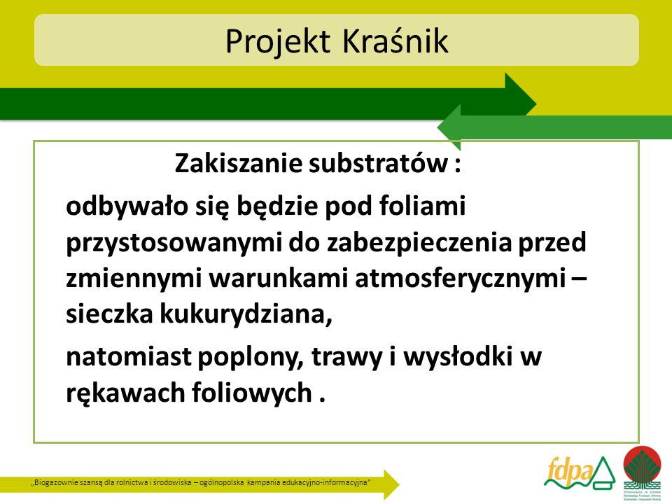 Projekt Kraśnik Zakiszanie substratów :