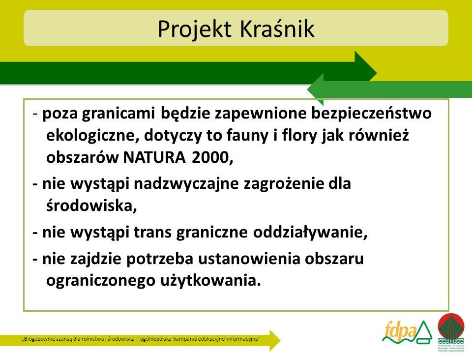 Projekt Kraśnik- poza granicami będzie zapewnione bezpieczeństwo ekologiczne, dotyczy to fauny i flory jak również obszarów NATURA 2000,