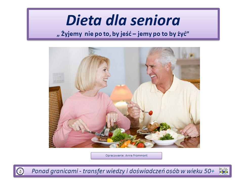 """"""" Żyjemy nie po to, by jeść – jemy po to by żyć"""