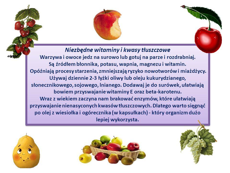 Niezbędne witaminy i kwasy tłuszczowe