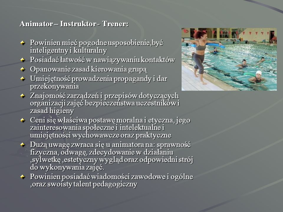 Animator – Instruktor - Trener: