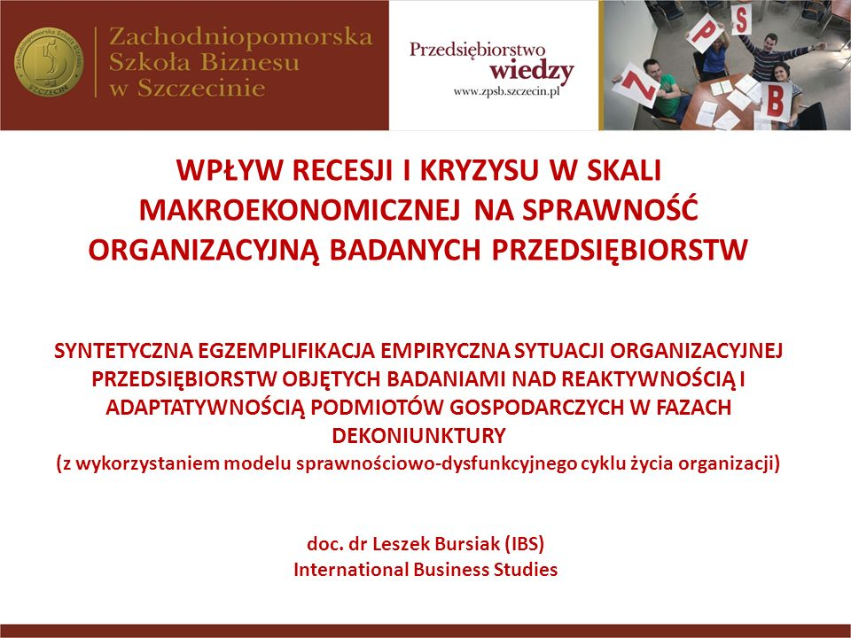 doc. dr Leszek Bursiak (IBS) International Business Studies