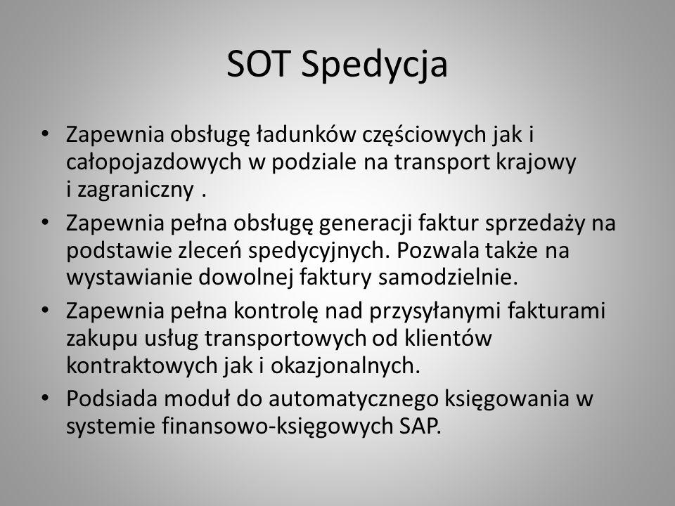 SOT SpedycjaZapewnia obsługę ładunków częściowych jak i całopojazdowych w podziale na transport krajowy i zagraniczny .