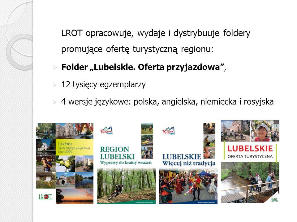 LROT opracowuje, wydaje i dystrybuuje foldery promujące ofertę turystyczną regionu: