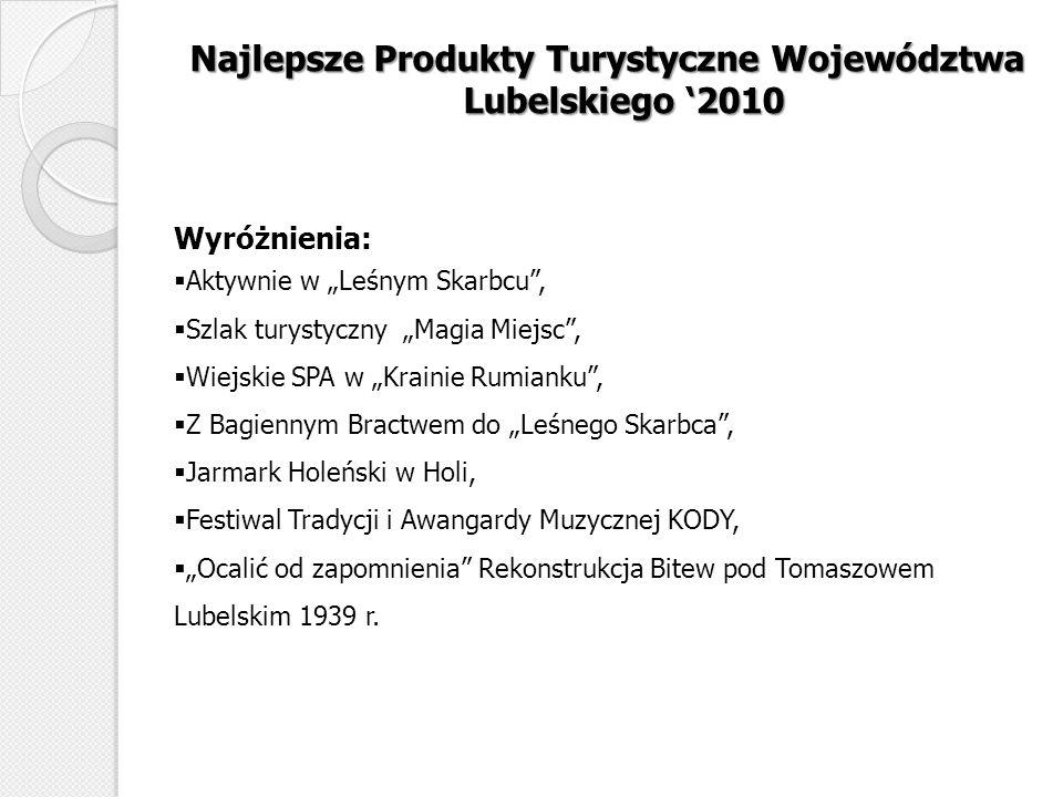 Najlepsze Produkty Turystyczne Województwa Lubelskiego '2010