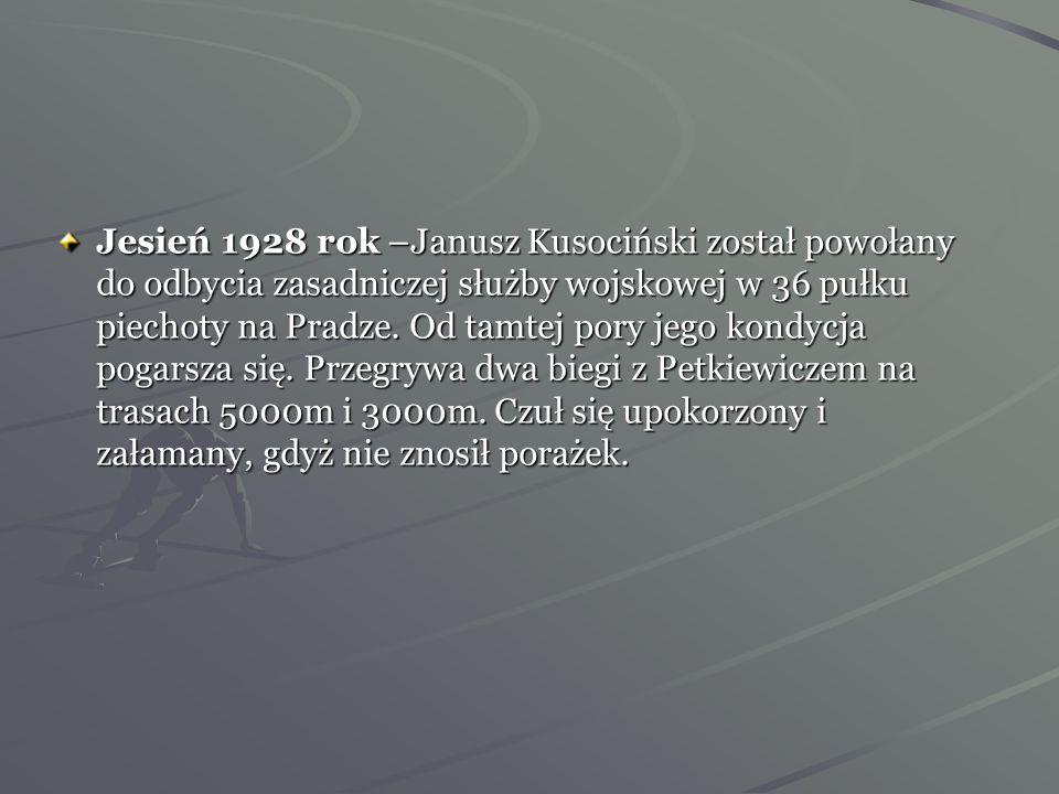 Jesień 1928 rok –Janusz Kusociński został powołany do odbycia zasadniczej służby wojskowej w 36 pułku piechoty na Pradze.