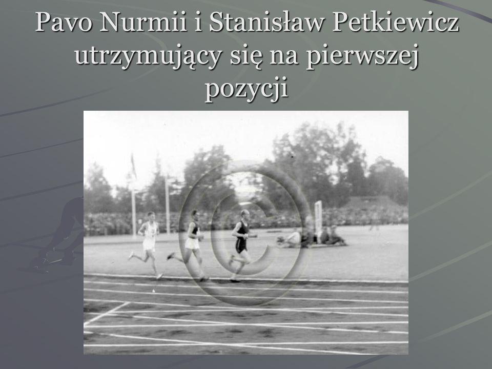 Pavo Nurmii i Stanisław Petkiewicz utrzymujący się na pierwszej pozycji