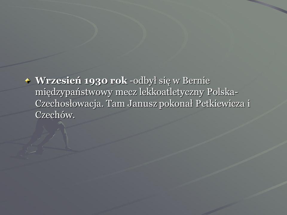 Wrzesień 1930 rok -odbył się w Bernie międzypaństwowy mecz lekkoatletyczny Polska- Czechosłowacja.