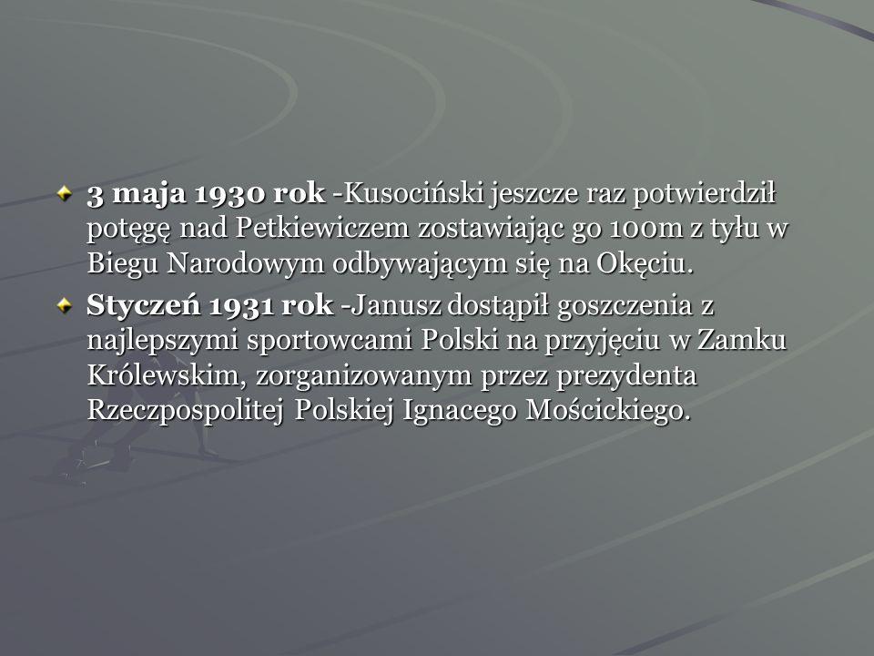 3 maja 1930 rok -Kusociński jeszcze raz potwierdził potęgę nad Petkiewiczem zostawiając go 100m z tyłu w Biegu Narodowym odbywającym się na Okęciu.