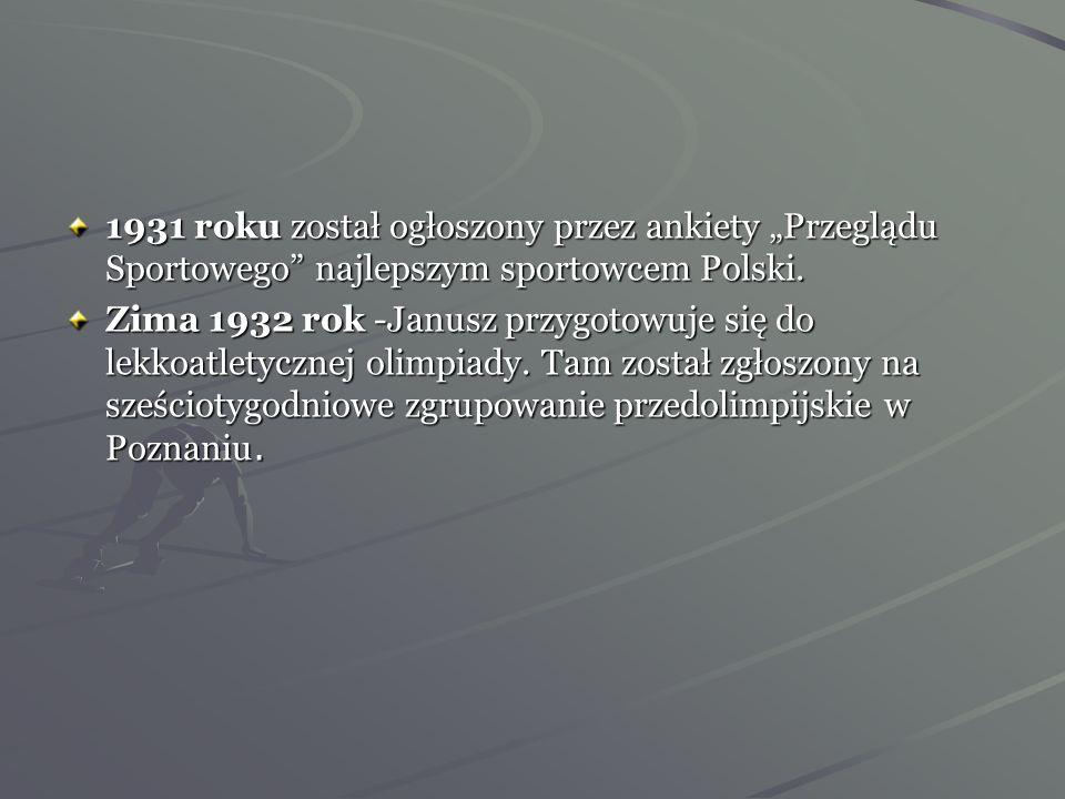 """1931 roku został ogłoszony przez ankiety """"Przeglądu Sportowego najlepszym sportowcem Polski."""
