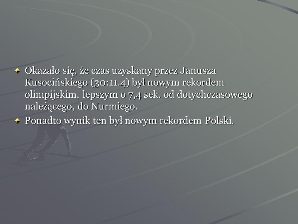Okazało się, że czas uzyskany przez Janusza Kusocińskiego (30:11