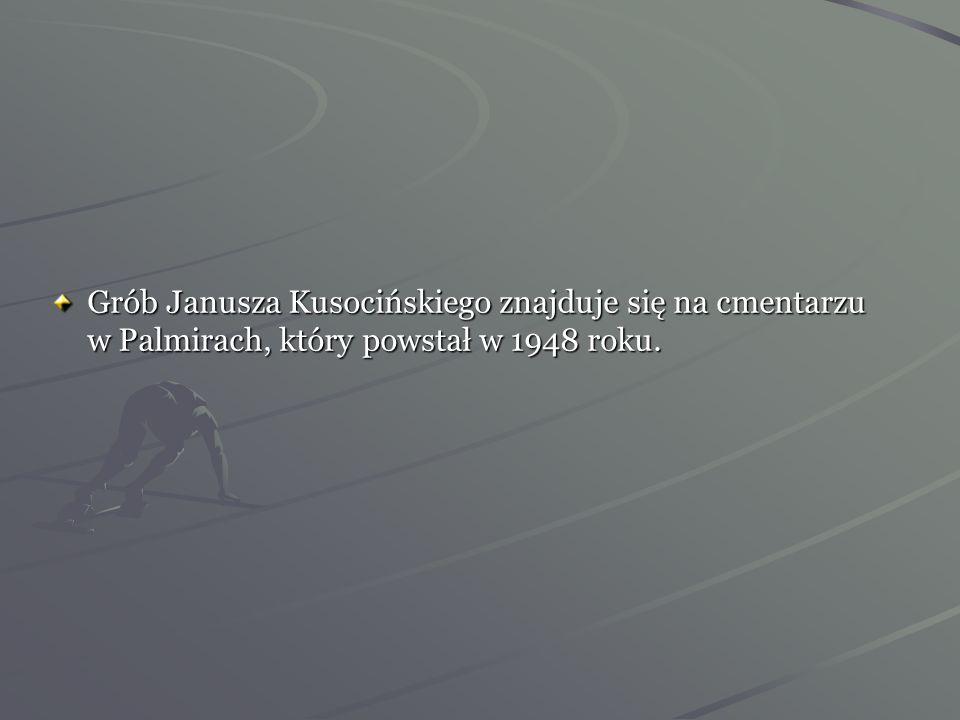 Grób Janusza Kusocińskiego znajduje się na cmentarzu w Palmirach, który powstał w 1948 roku.