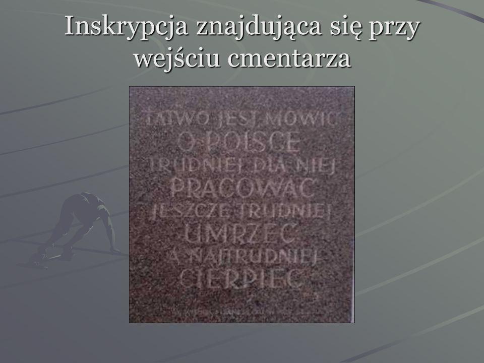 Inskrypcja znajdująca się przy wejściu cmentarza