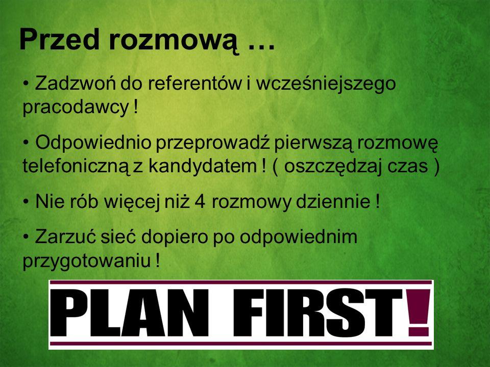 Przed rozmową … Zadzwoń do referentów i wcześniejszego pracodawcy !