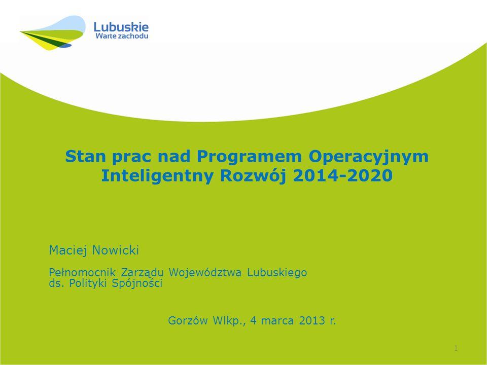 Stan prac nad Programem Operacyjnym Inteligentny Rozwój 2014-2020