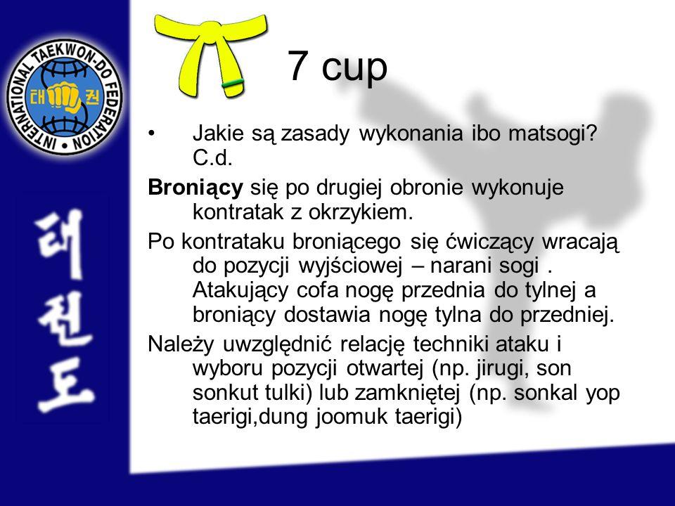 7 cup Jakie są zasady wykonania ibo matsogi C.d.