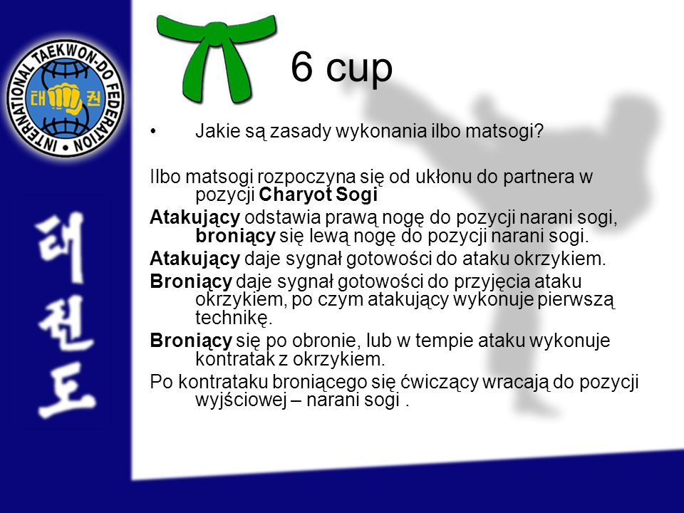 6 cup Jakie są zasady wykonania ilbo matsogi