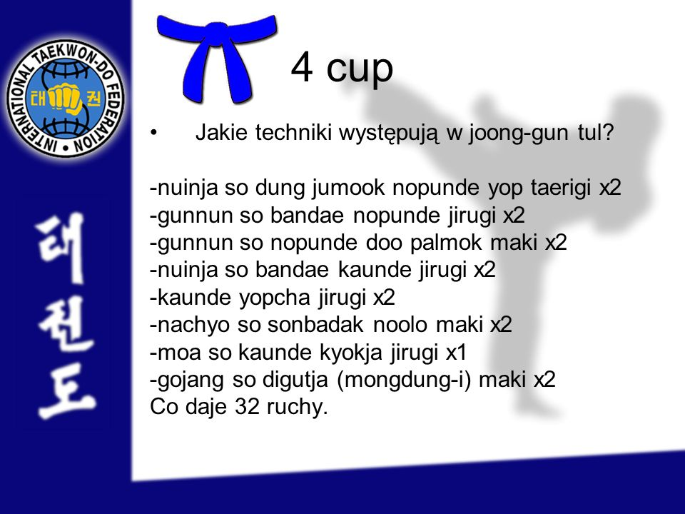 4 cup Jakie techniki występują w joong-gun tul