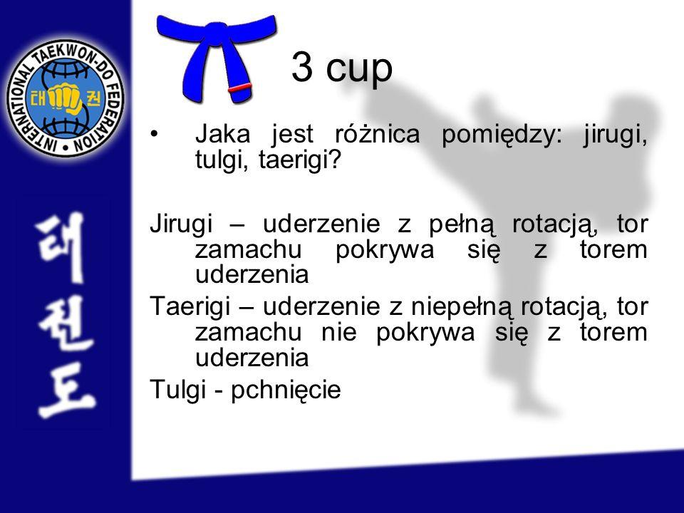 3 cup Jaka jest różnica pomiędzy: jirugi, tulgi, taerigi