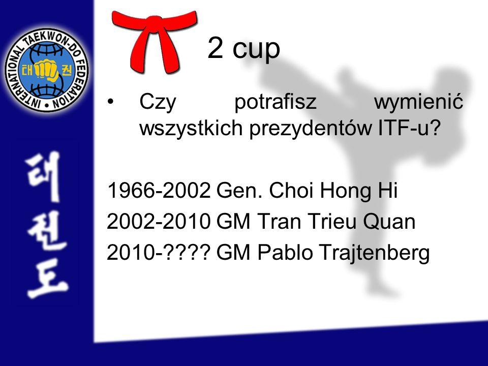 2 cup Czy potrafisz wymienić wszystkich prezydentów ITF-u