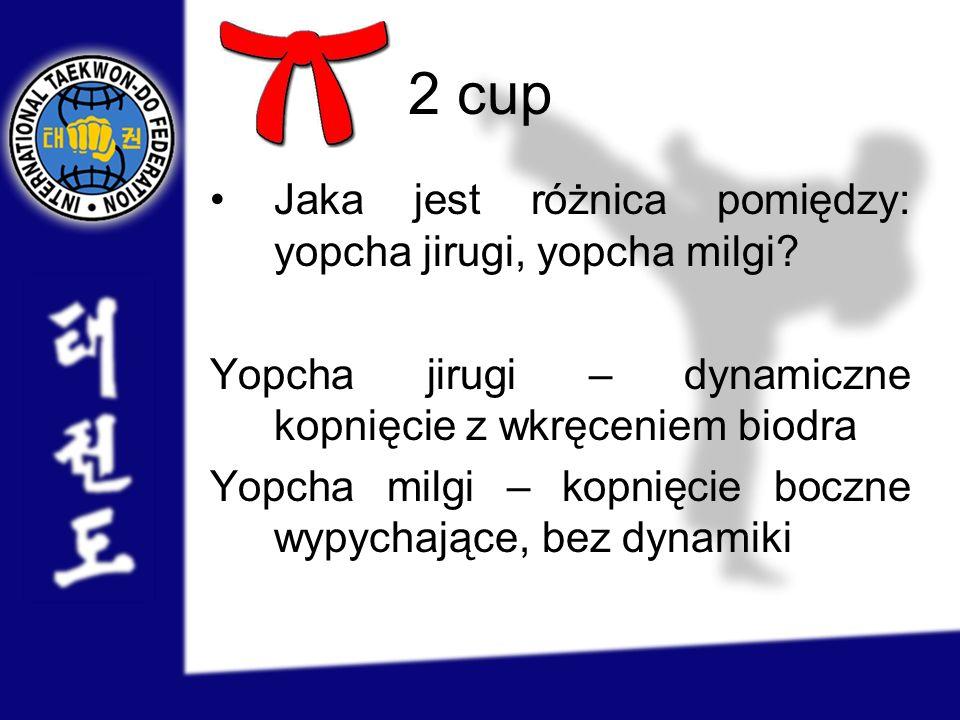 2 cup Jaka jest różnica pomiędzy: yopcha jirugi, yopcha milgi
