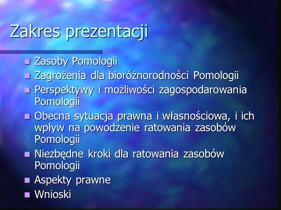 Zakres prezentacji Zasoby Pomologii