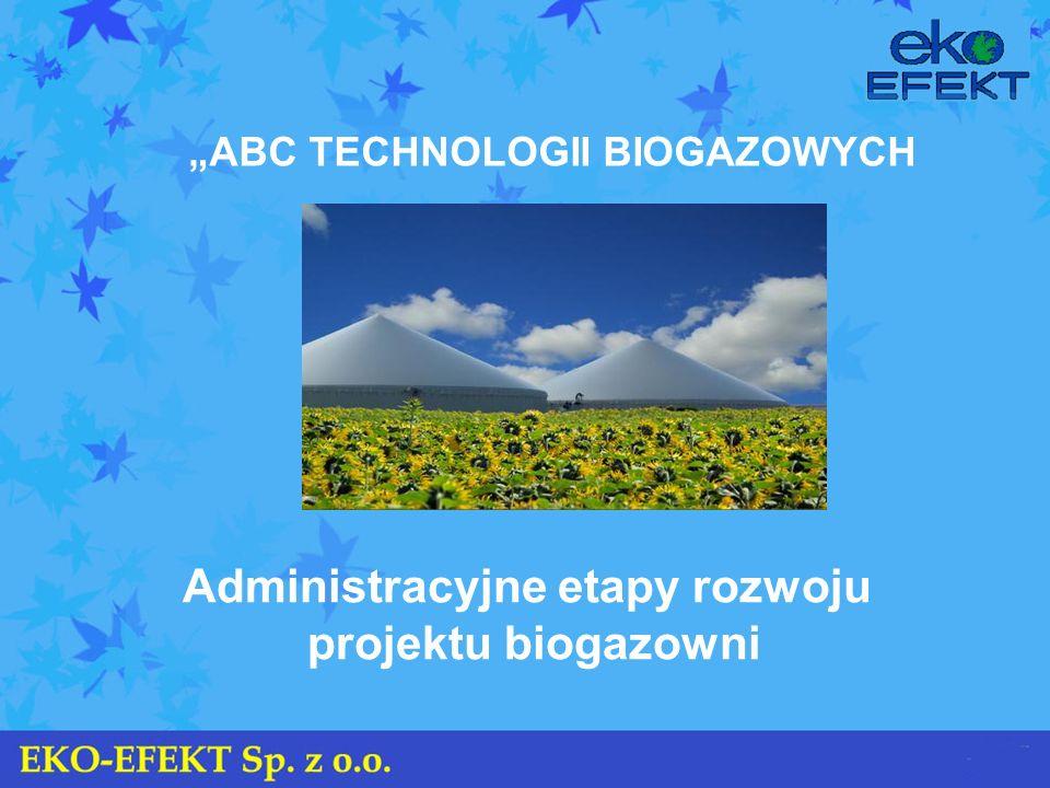Administracyjne etapy rozwoju projektu biogazowni