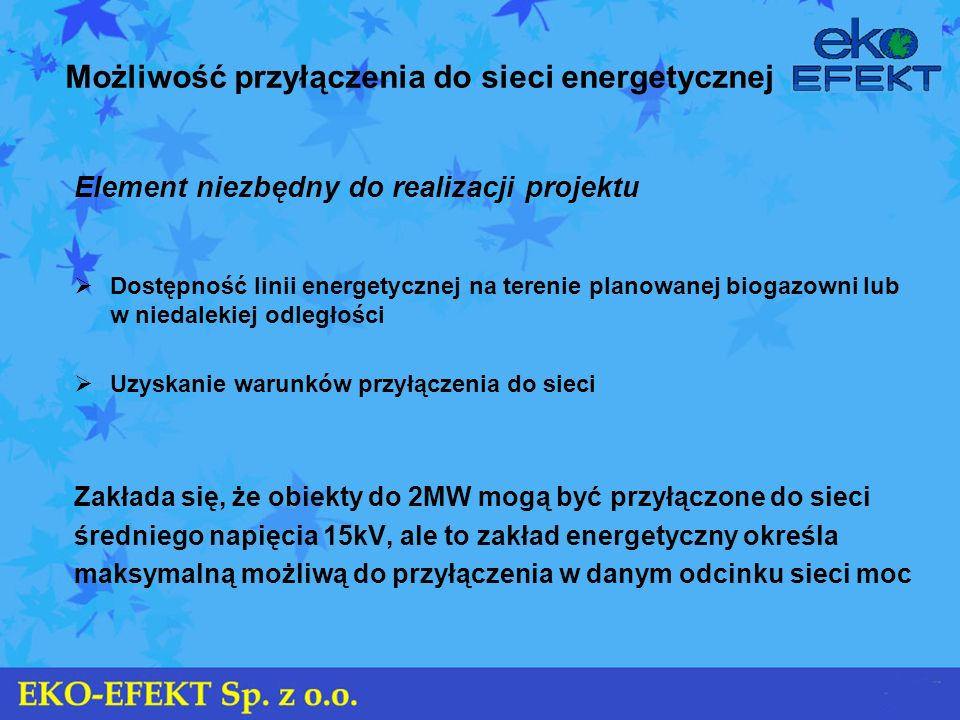 Możliwość przyłączenia do sieci energetycznej