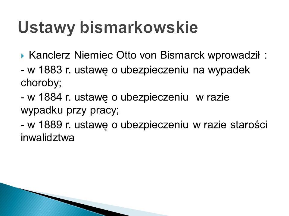 Ustawy bismarkowskie Kanclerz Niemiec Otto von Bismarck wprowadził :