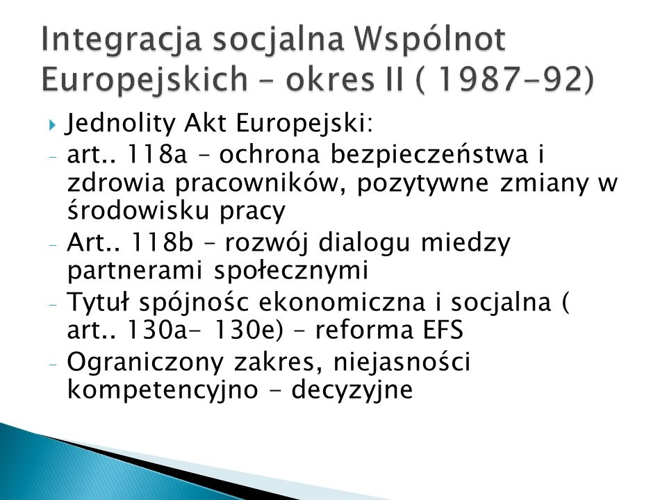 Integracja socjalna Wspólnot Europejskich – okres II ( 1987-92)