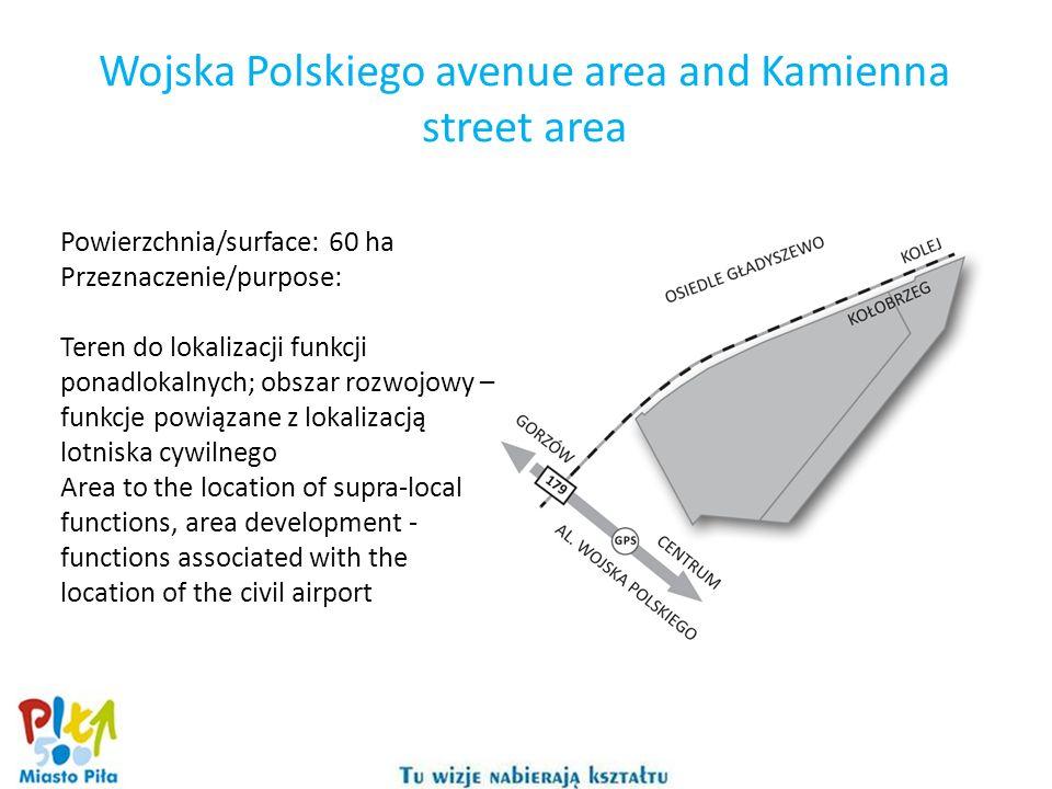 Wojska Polskiego avenue area and Kamienna street area