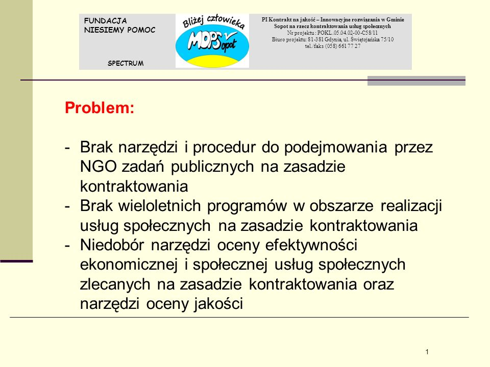 Biuro projektu: 81-381 Gdynia, ul. Świętojańska 75/10