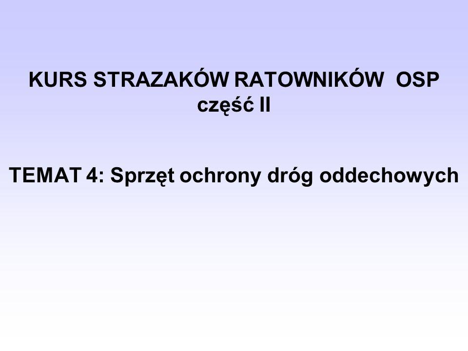 KURS STRAZAKÓW RATOWNIKÓW OSP część II