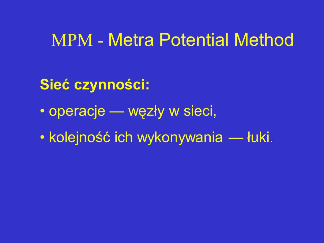 MPM - Metra Potential Method