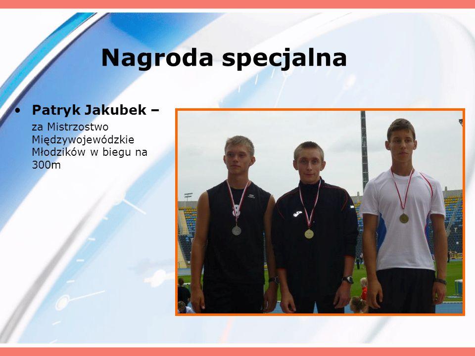 Nagroda specjalna Patryk Jakubek –